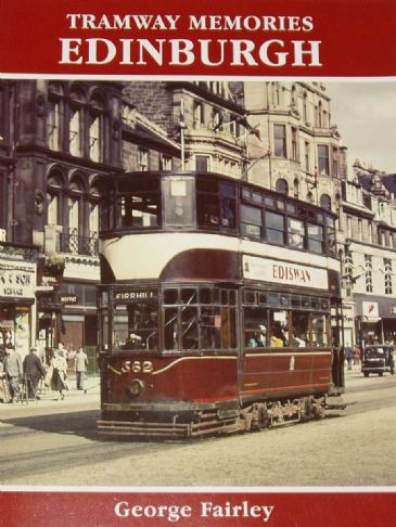 Tramway Memories Edinburgh, by George Fairley